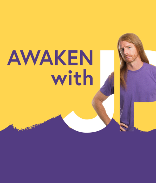 06 Awaken With Jp Sears